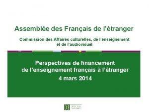 Assemble des Franais de ltranger Commission des Affaires