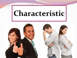 Characteristic Quiet Talkative Hardworking Outgoing Kind Dependable Easygoing