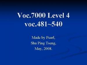 Voc 7000 Level 4 voc 481540 Made by