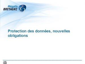 Protection des donnes nouvelles obligations Rappels des dfinitions