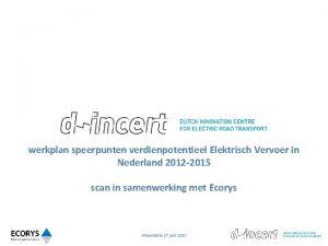 werkplan speerpunten verdienpotentieel Elektrisch Vervoer in Nederland 2012