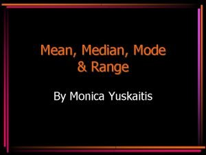 Mean Median Mode Range By Monica Yuskaitis Vocabulary