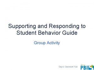 Supporting and Responding to Student Behavior Guide Group