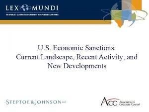 U S Economic Sanctions Current Landscape Recent Activity
