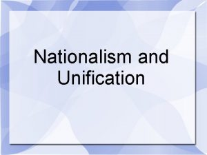 Nationalism and Unification Failure of the Revolutions of