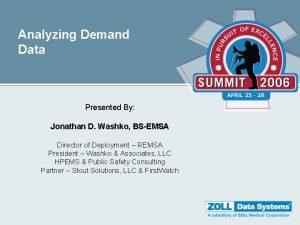 Analyzing Demand Data Presented By Jonathan D Washko