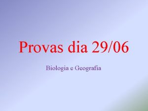 Provas dia 2906 Biologia e Geografia Geografia G
