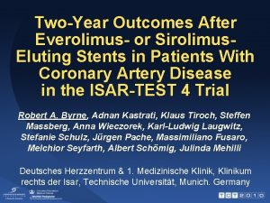 TwoYear Outcomes After Everolimus or Sirolimus Eluting Stents