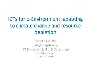 ICTs for eEnvironment adapting to climate change and
