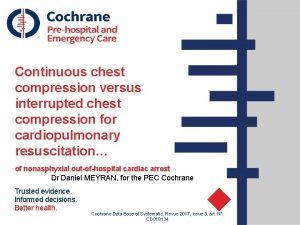 Continuous chest compression versus interrupted chest compression for