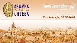 Konferencja 27 IX 2018 Program Operacyjny Pomoc ywnociowa