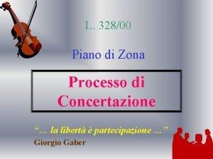 L 32800 Piano di Zona Processo di Concertazione
