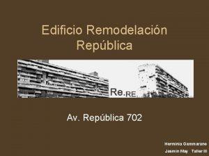 Edificio Remodelacin Repblica Av Repblica 702 Herminia Gammarano