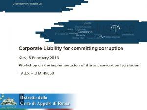 Cooperazione Giudiziaria UE Corporate Liability for committing corruption
