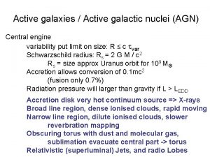 Active galaxies Active galactic nuclei AGN Central engine