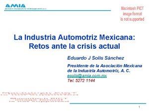 asociacin mexicana de la industria automotriz a c