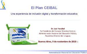 El Plan CEIBAL Una experiencia de inclusin digital