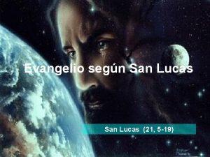 Evangelio segn San Lucas 21 5 19 Lectura