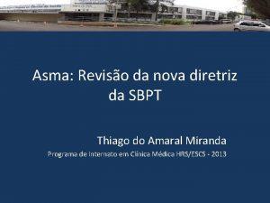 Asma Reviso da nova diretriz da SBPT Thiago