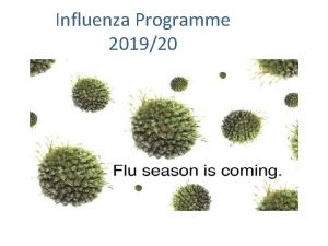 Influenza Programme 201920 What is flu Flu Report