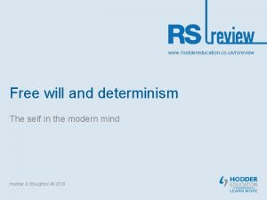 www hoddereducation co ukrsreview Free will and determinism
