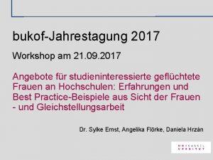 bukofJahrestagung 2017 Workshop am 21 09 2017 Angebote