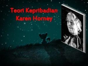 Teori Kepribadian Karen Horney Karen Horney Latar belakang