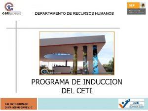 DEPARTAMENTO DE RECURSOS HUMANOS PROGRAMA DE INDUCCION DEL