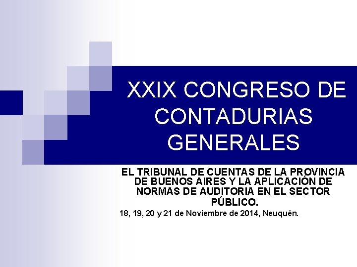 XXIX CONGRESO DE CONTADURIAS GENERALES EL TRIBUNAL DE