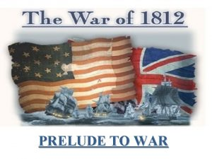 PRELUDE TO WAR PRELUDE TO WAR Britain and