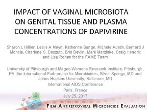IMPACT OF VAGINAL MICROBIOTA ON GENITAL TISSUE AND
