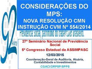 CONSIDERAES DO MPS NOVA RESOLUO CMN INSTRUO CVM