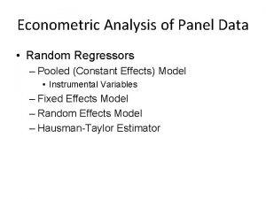 Econometric Analysis of Panel Data Random Regressors Pooled