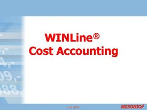 WINLine Cost Accounting Juni 2005 COST Accounting Data