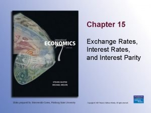 Chapter 15 Exchange Rates Interest Rates and Interest