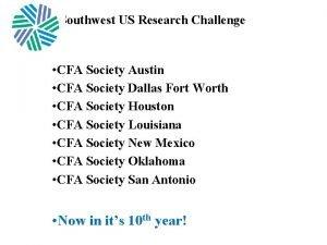 Southwest US Research Challenge CFA Society Austin CFA