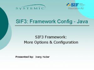 SIF 3 Framework Config Java SIF 3 Framework