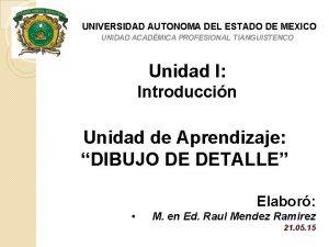 UNIVERSIDAD AUTONOMA DEL ESTADO DE MEXICO UNIDAD ACADMICA