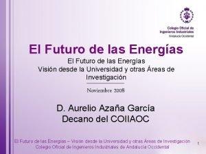 El Futuro de las Energas Visin desde la