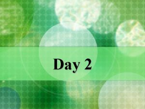 Day 2 Monetary Policy Monetary Policy n n
