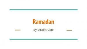 Ramadan By Arabic Club Arabic Club The Arabic