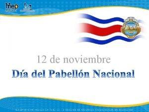 12 de noviembre El Pabelln Nacional fue creado