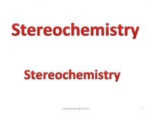 Stereochemistry Smita Asthana St Anns 1 1 FlyingWedge