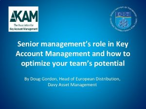 Senior managements role in Key Account Management and