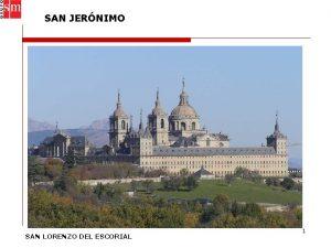 SAN JERNIMO SAN LORENZO DEL ESCORIAL 1 SAN