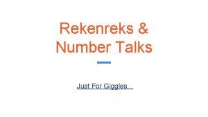 Rekenreks Number Talks Just For Giggles Number Talks