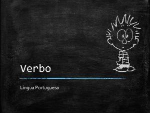 Verbo Lngua Portuguesa Refletindo O que um verbo