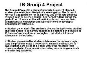 IB Group 4 Project The Group 4 Project