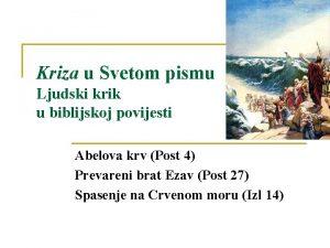 Kriza u Svetom pismu Ljudski krik u biblijskoj
