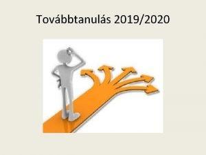 Tovbbtanuls 20192020 Kzpfok oktatsi intzmnyek gimnzium szakgimnzium kvetkez